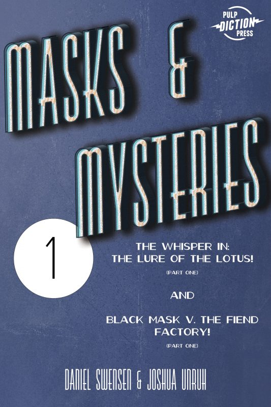 Masks & Mysteries #1