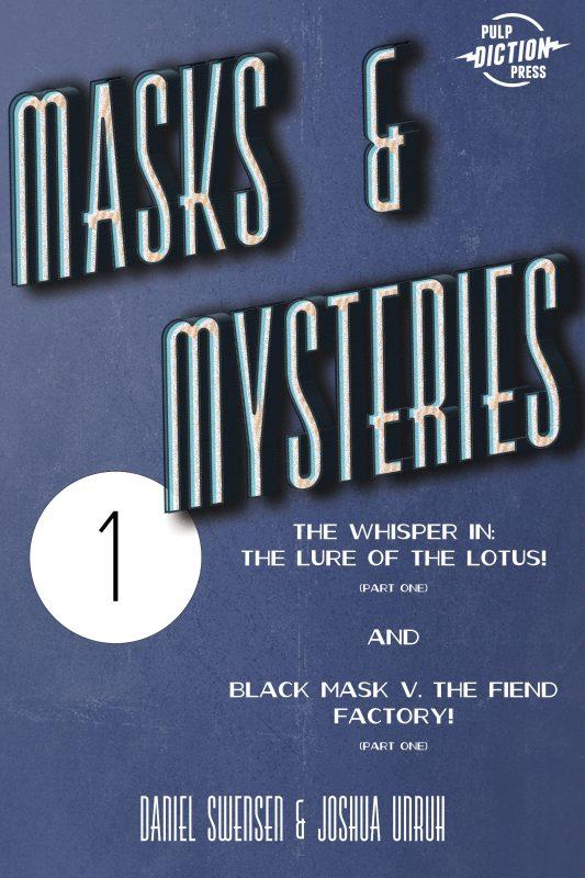 Masks & Mysteries #1